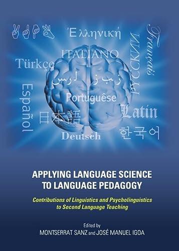 Applying Language Science to Language Pedagogy: Contributions: Montserrat Sanz