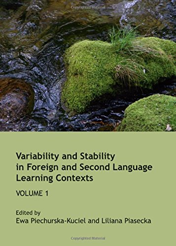 9781443835794: Variability and Stability in Foreign and Second Language Learning Contexts: v. 1