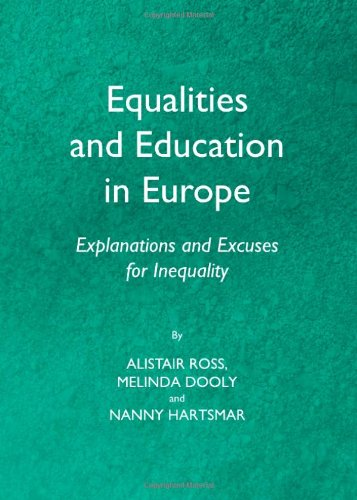 9781443836449: Equalities and Education in Europe: Explanations and Excuses for Inequality