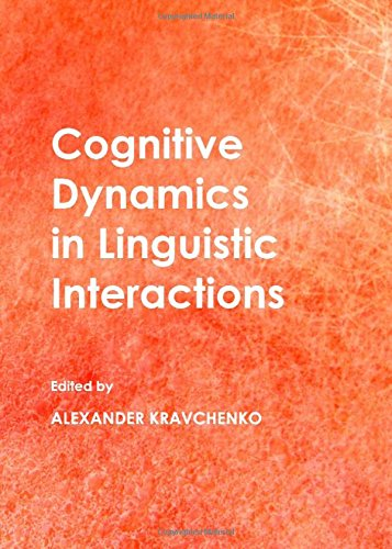 9781443837743: Cognitive Dynamics in Linguistic Interactions