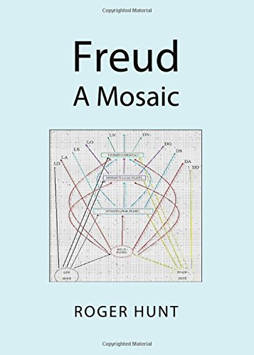 Freud: A Mosaic (9781443838870) by Roger Hunt