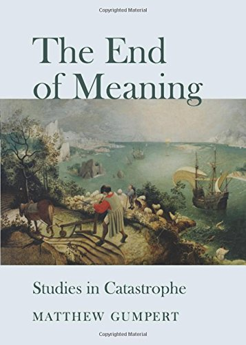 9781443839150: The End of Meaning: Studies in Catastrophe