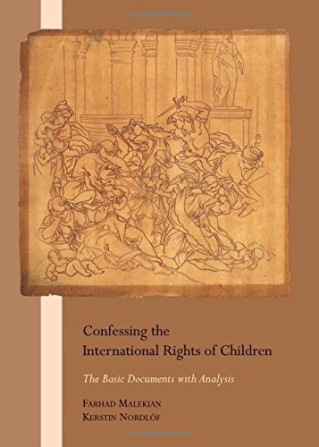 The Rule of Law for the Protection of Children: The Basic Documents with Analysis: Farhad Malekian;...