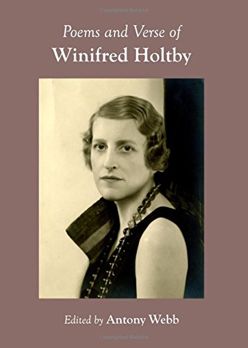 Poems and Verse of Winifred Holtby: Antony Webb