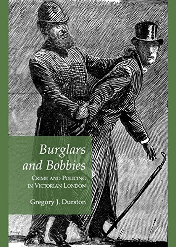 Burglars and Bobbies: Gregory J. Durston