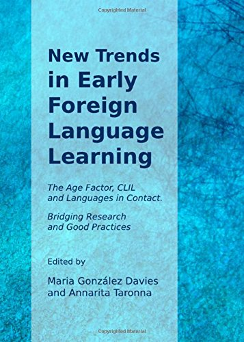 9781443841474: New Trends in Early Foreign Language Learning: the Age Factor, CLIL and Languages in Contact: Bridging Research and Good Practices