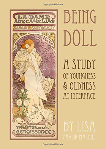 9781443842433: Being Doll: A Study of Youngness & Oldness at Interface