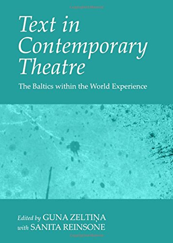 9781443843256: Text in Contemporary Theatre: The Baltics Within the World Experience