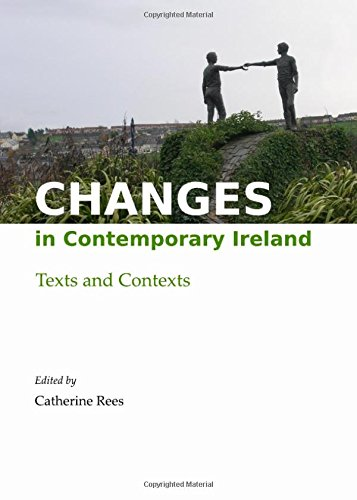 9781443844727: Changes in Contemporary Ireland: Texts and Contexts