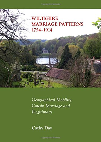 9781443845359: Wiltshire Marriage Patterns 1754-1914: Geographical Mobility, Cousin Marriage and Illegitimacy