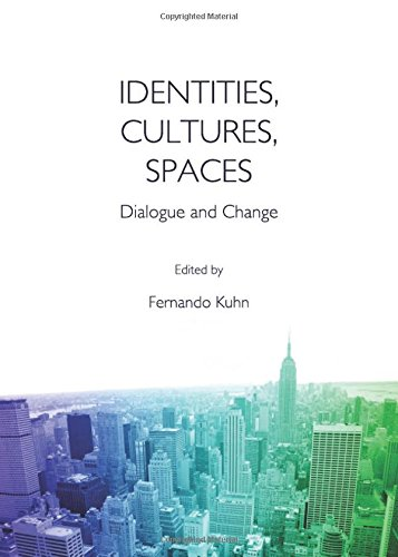 9781443846103: Identities, Cultures, Spaces: Dialogue and Change