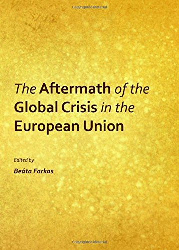9781443846202: The Aftermath of the Global Crisis in the European Union