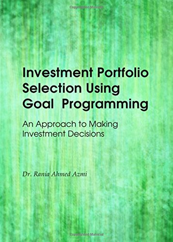 9781443846530: Investment Portfolio Selection Using Goal Programming: An Approach to Making Investment Decisions