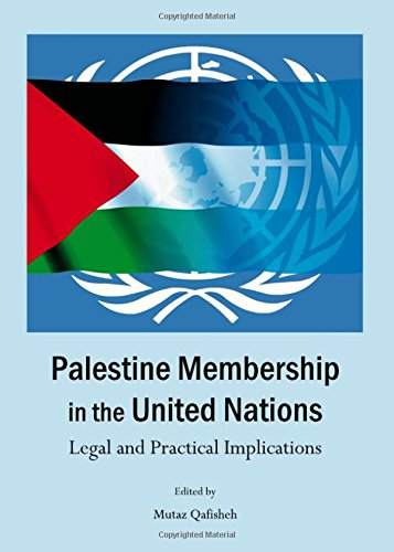9781443846561: Palestine Membership in the United Nations: Legal and Practical Implications