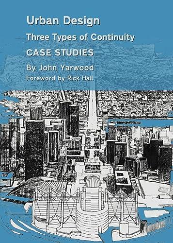 9781443847018: Urban Design: Three Types of Continuity, Case Studies