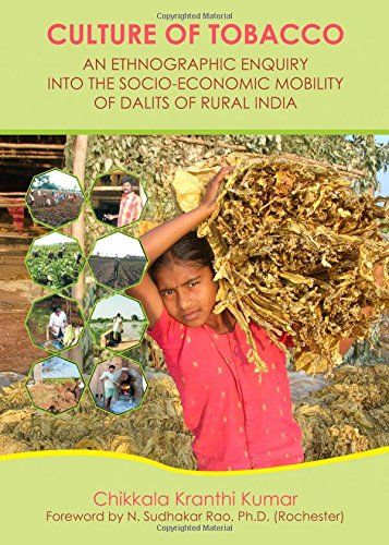 9781443847865: Culture of Tobacco: An Ethnographic Enquiry into the Socio-economic Mobility of Dalits of Rural India