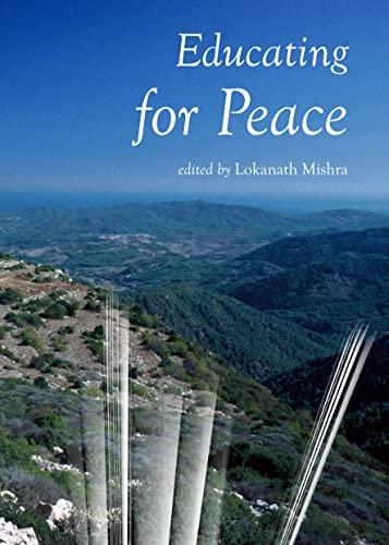 Educating for Peace: Lokanath Mishra
