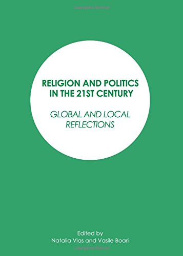 9781443848169: Religion and Politics in the 21st Century: Global and Local Reflections