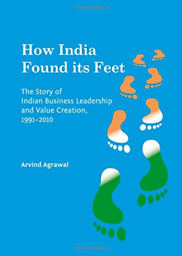 9781443848206: How India Found Its Feet: The Story of Indian Business Leadership and Value Creation, 1991-2010
