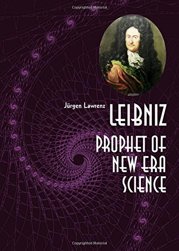 9781443848350: Leibniz: Prophet of New Era Science
