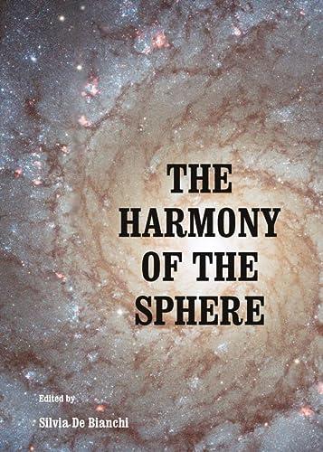 9781443848442: The Harmony of the Sphere