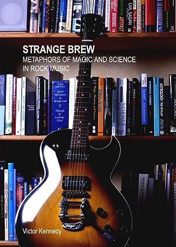 9781443848466: Strange Brew: Metaphors of Magic and Science in Rock Music
