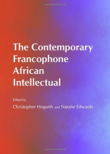 9781443848596: The Contemporary Francophone African Intellectual