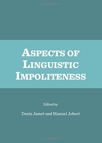 9781443849050: Aspects of Linguistic Impoliteness