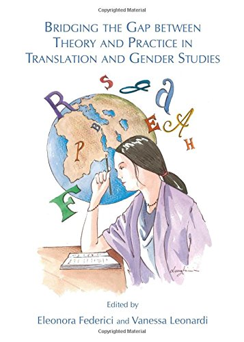 9781443849135: Bridging the Gap Between Theory and Practice in Translation and Gender Studies