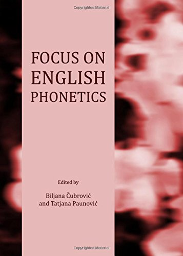 Focus on English Phonetics: Biljana Cubrovic