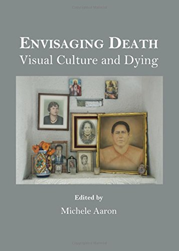 9781443849265: Envisaging Death: Visual Culture and Dying