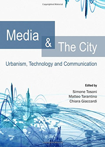 9781443849432: Media and the City: Urbanism, Technology and Communication (Geography, Anthropology, Recreation)