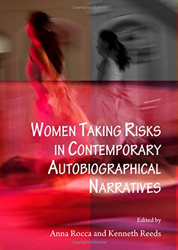 Women Taking Risks in Contemporary Autobiographical Narratives (Language and Literature): Kenneth ...
