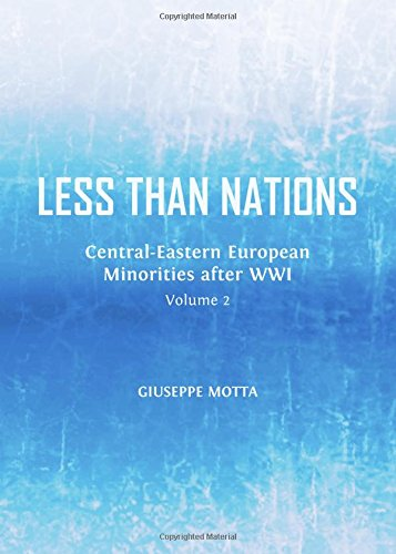9781443850551: 2: Less Than Nations: Central-eastern European Minorities After Wwi