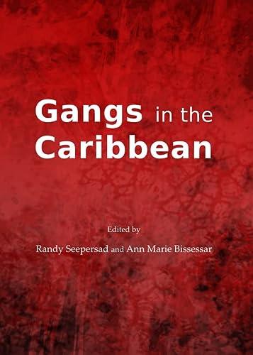 9781443850575: Gangs in the Caribbean
