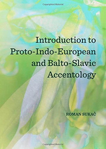 9781443852876: Introduction to Proto-indo-european and Balto-slavic Accentology
