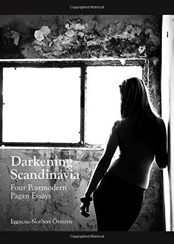 9781443852913: Darkening Scandinavia: Four Postmodern Pagan Essays