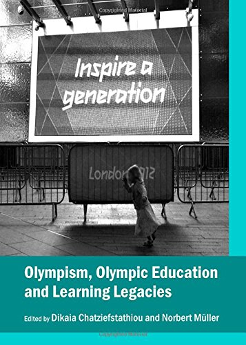 9781443854030: Olympism, Olympic Education and Learning Legacies