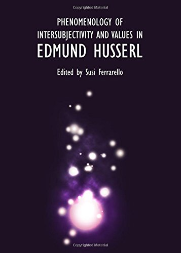 9781443854481: Phenomenology of Intersubjectivity and Values in Edmund Husserl