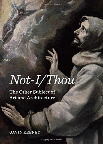 9781443856034: Not-i/Thou: The Other Subject of Art and Architecture