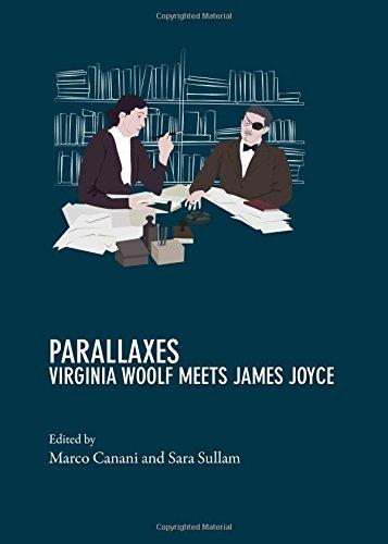 Parallaxes: Virginia Woolf Meets James Joyce: Marco Canani