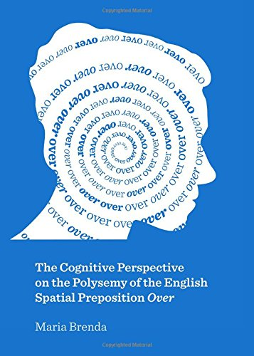 The Cognitive Perspective on the Polysemy of the English Spatial Preposition over: Brenda, Maria