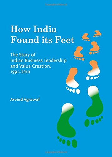 9781443860512: How India Found Its Feet: The Story of Indian Business Leadership and Value Creation 1991-2010