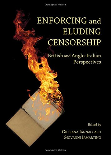 Enforcing and Eluding Censorship: British and Anglo-italian Perspectives: Giovanni Iamartino