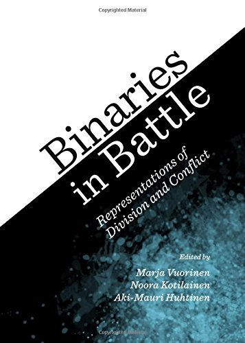 9781443861267: Binaries in Battle: Representations of Division and Conflict