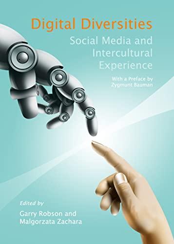 Digital Diversities: Social Media and Intercultural Experience (Post-Intercultural Communication ...