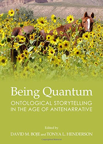 9781443862042: Being Quantum: Ontological Storytelling in the Age of Antenarrative