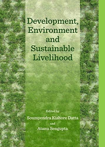 9781443863056: Development, Environment and Sustainable Livelihood