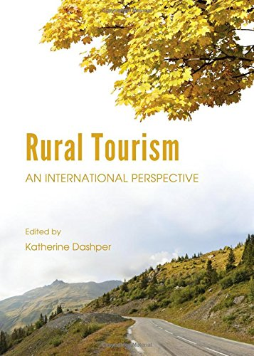 Rural Tourism: An International Perspective: Katherine Dashper