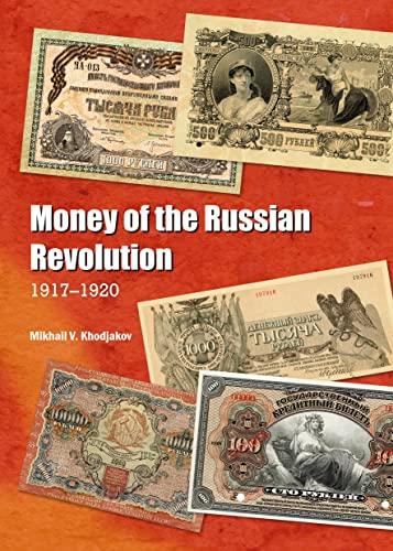 9781443866811: Money of the Russian Revolution: 1917-1920